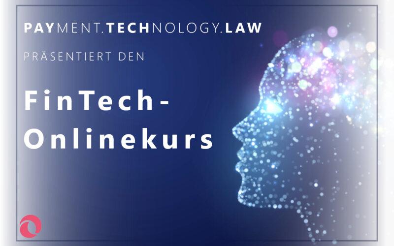 PayTechLaw | FinTech-Onlinekurs | lidiia