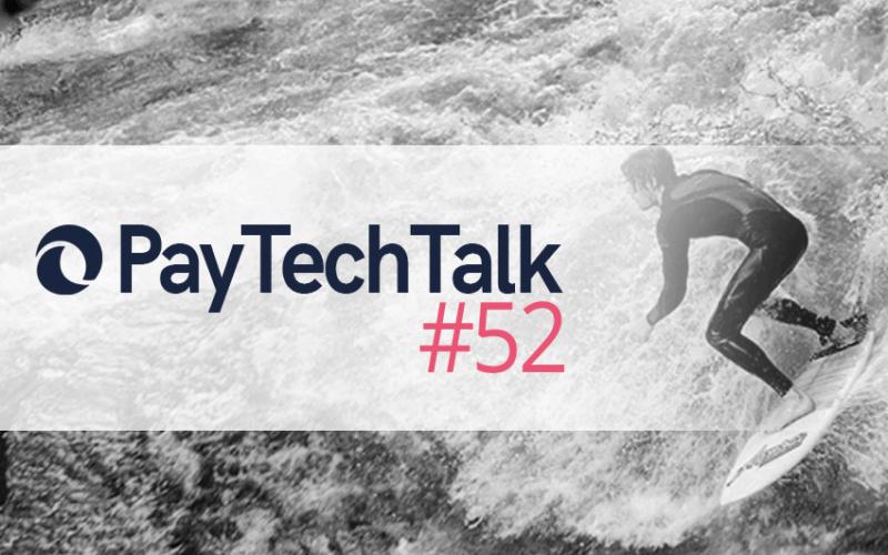 PayTechTalk 52 | Sektoruntersuchung | PayTechLaw | FinTechLawyers