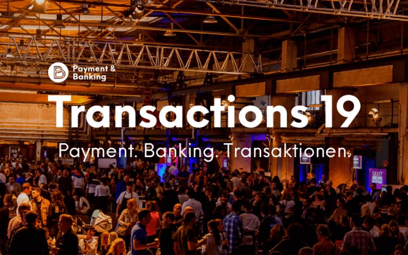 Gastbeitrag. Transactions 19: ein Payment & Banking Event 1